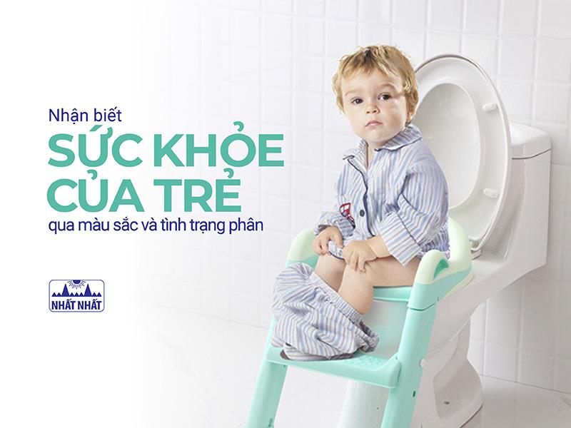 Nhận biết sức khỏe của trẻ qua màu sắc và tình trạng phân