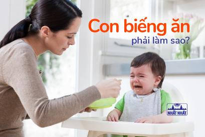 Con biếng ăn phải làm sao: Học nhanh mẹo trị biếng ăn cho bé