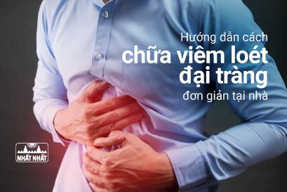 Hướng dẫn cách chữa viêm loét đại tràng đơn giản tại nhà