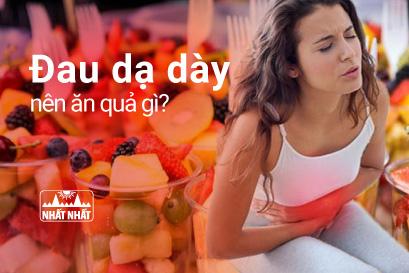 Đau dạ dày nên ăn hoa quả gì? Điểm mặt 7 loại trái cây dễ kiếm