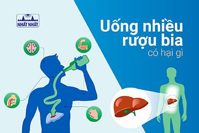Uống rượu bia nhiều có tác hại gì tới cơ thể và lá gan của bạn?