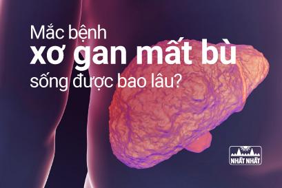 Mắc bệnh xơ gan mất bù thì sống được bao lâu?