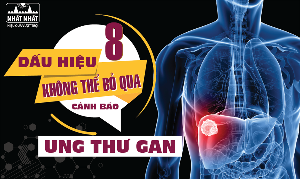 8 Dấu hiệu không thể bỏ qua cảnh báo ung thư gan