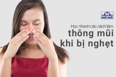 Học nhanh các cách làm thông mũi khi bị nghẹt