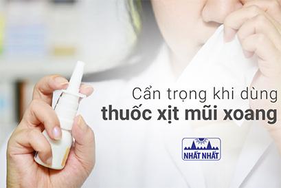 Cẩn trọng khi dùng thuốc xịt mũi xoang kẻo rước thêm bệnh!