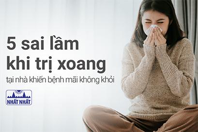 5 sai lầm khi trị xoang tại nhà khiến bệnh mãi không khỏi