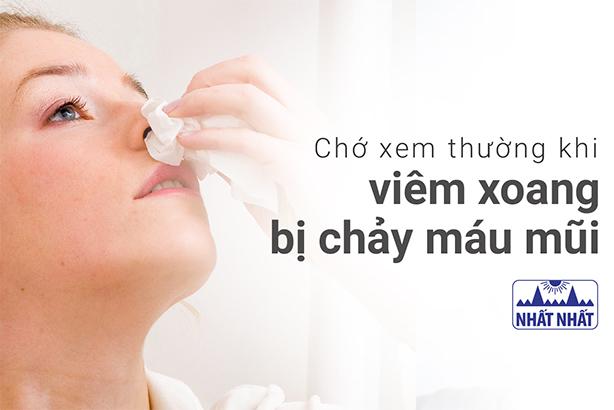 Chớ xem thường khi viêm xoang bị chảy máu mũi!