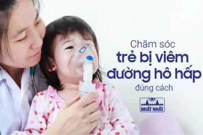 Chăm sóc trẻ bị viêm đường hô hấp đúng cách thời điểm giao mùa