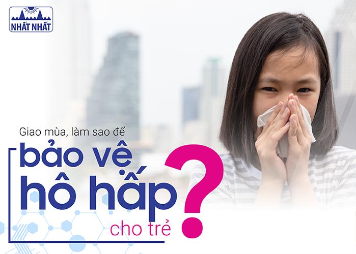 Giao mùa, làm sao để phòng ngừa sổ mũi nghẹt mũi cho trẻ?