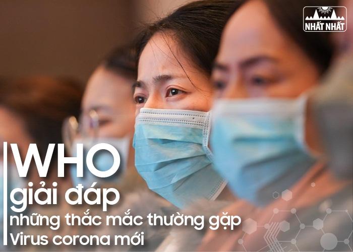 Virus corona mới (2019-nCoV): WHO giải đáp những thắc mắc thường gặp