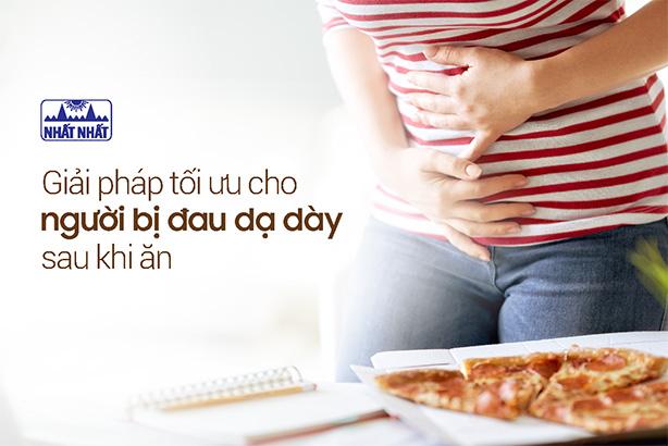 Giải pháp tối ưu cho người bị đau dạ dày sau khi ăn