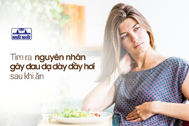 Tìm ra nguyên nhân gây đau dạ dày đầy hơi sau khi ăn