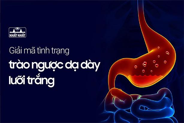 Giải mã tình trạng trào ngược dạ dày lưỡi trắng