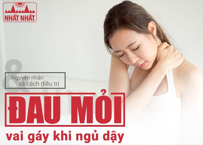 Nguyên nhân và cách điều trị đau mỏi vai gáy khi ngủ dậy