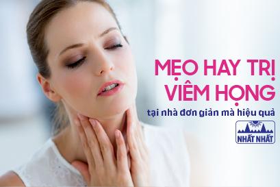Tổng hợp các mẹo hay trị viêm họng tại nhà đơn giản mà hiệu quả