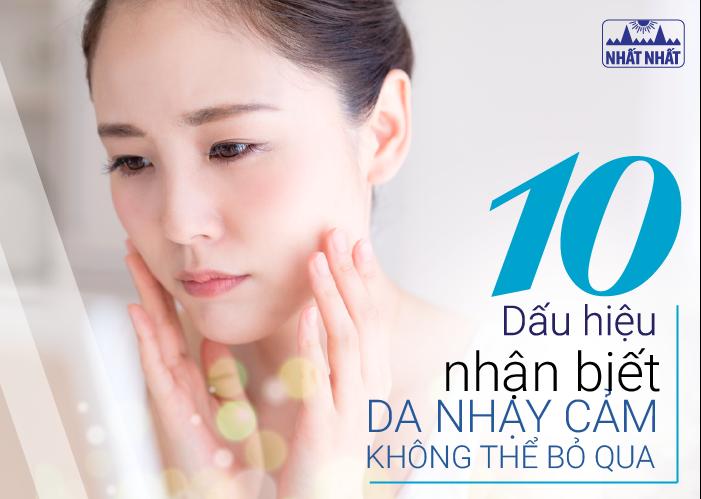 10 Dấu hiệu nhận biết bạn có làn da nhạy cảm