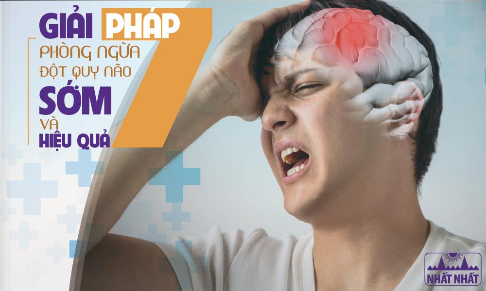 7 Giải pháp phòng ngừa đột quỵ não sớm và hiệu quả
