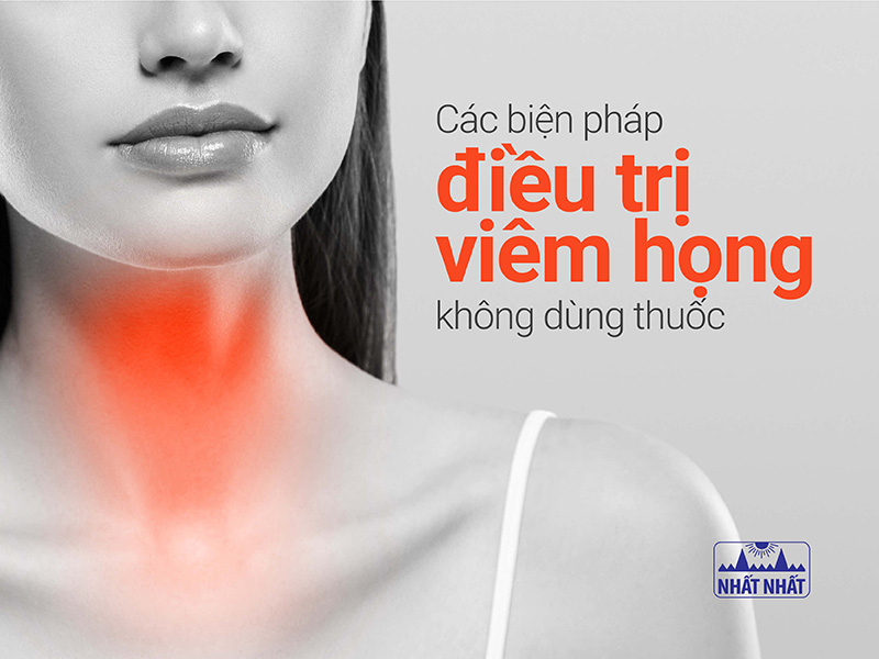 Các biện pháp điều trị viêm họng không dùng thuốc
