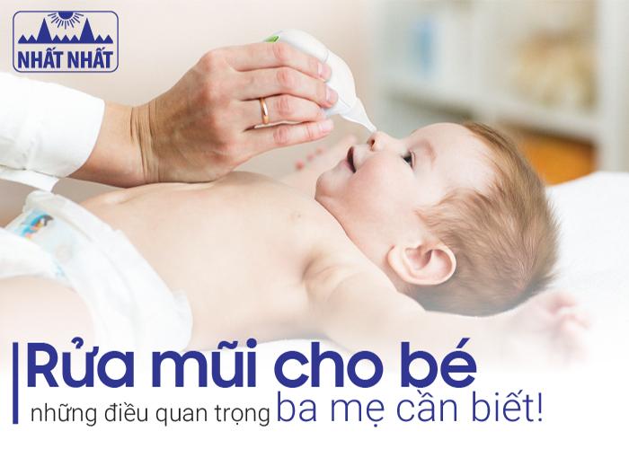 Rửa mũi cho bé: Những điều quan trọng ba mẹ cần biết!