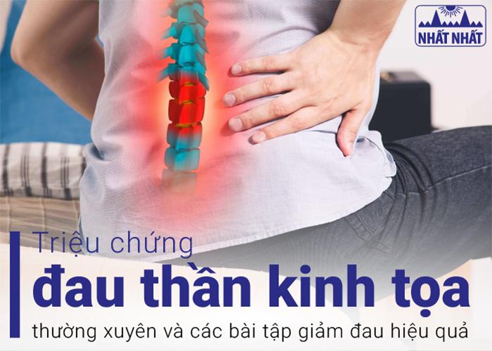 Triệu chứng đau thần kinh tọa phổ biến và các bài tập giảm đau hiệu quả