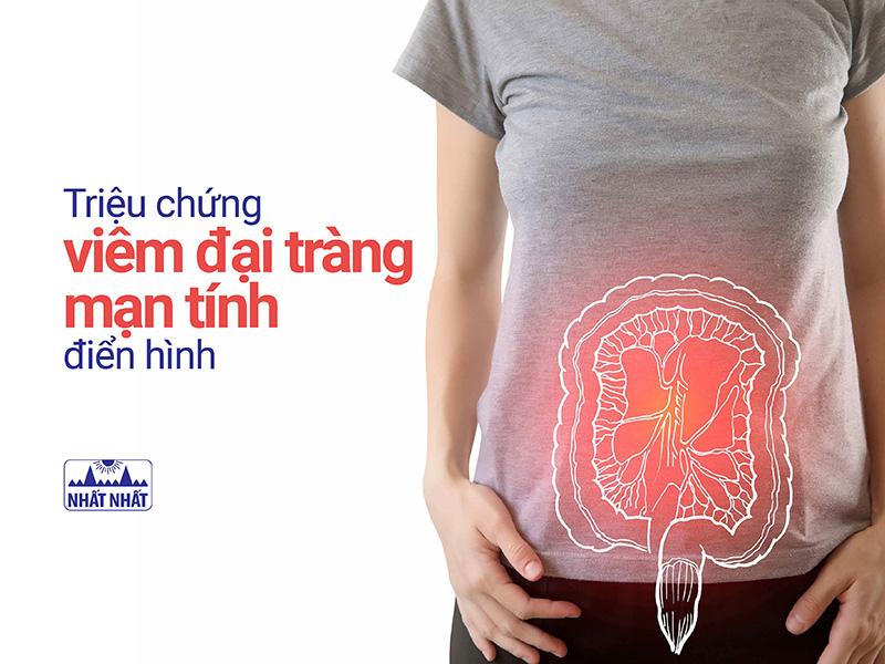 Những triệu chứng viêm đại tràng mạn tính điển hình, dễ nhận biết
