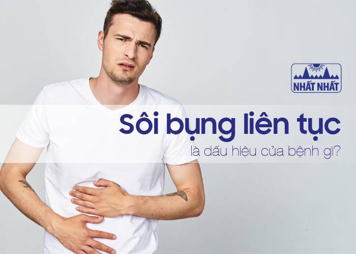 Sôi bụng liên tục là dấu hiệu của bệnh gì? Nguyên nhân và cách điều trị