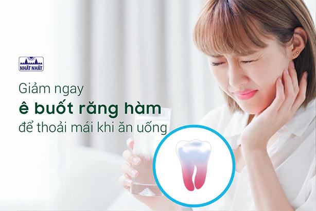 Giảm ngay ê buốt răng hàm để thoải mái khi ăn uống