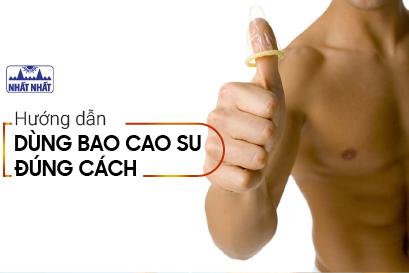 Hướng dẫn dùng bao cao su đúng cách cho nam giới, ít người biết
