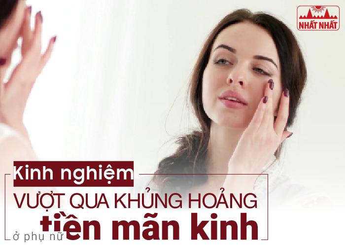 Kinh nghiệm vượt qua khủng hoảng cho phụ nữ ở tuổi tiền mãn kinh