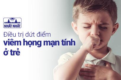 Điều trị dứt điểm viêm họng mạn tính ở trẻ: một số điểm cần lưu ý