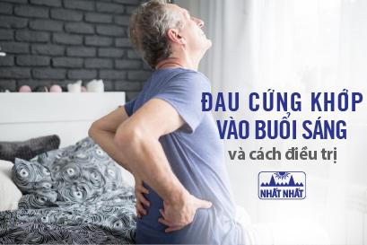 Nguyên nhân và cách điều trị đau cứng khớp vào buổi sáng
