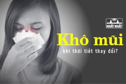 Cảnh báo tình trạng khô mũi khi thời tiết thay đổi và cách phòng ngừa