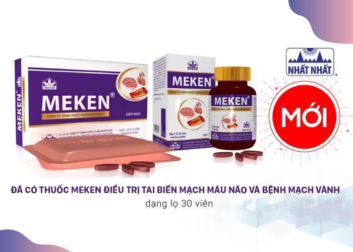 Đã có thuốc Meken điều trị tai biến mạch máu não và bệnh mạch vành dạng lọ 30 viên