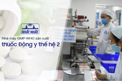 Mục sở thị nhà máy GMP-WHO sản xuất thuốc Đông y thế hệ 2