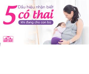 5 Dấu hiệu nhận biết có thai khi đang cho con bú