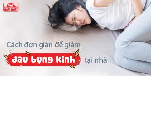 Tuyệt chiêu giảm đau bụng kinh tại nhà hiệu quả