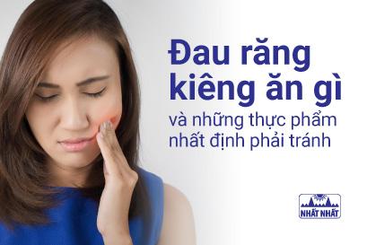 Đau răng kiêng ăn gì: Vấn đề quan trọng nhưng ít người để ý