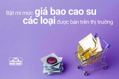 Bật mí mức giá bao cao su các loại được bán trên thị trường