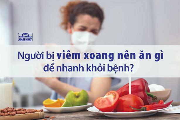 Người bị viêm xoang nên ăn gì để các triệu chứng nhanh chấm dứt?