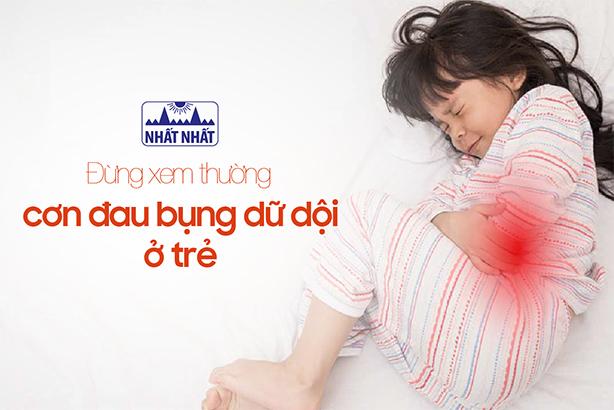 Đừng xem thường cơn đau bụng dữ dội ở trẻ sơ sinh và trẻ nhỏ!