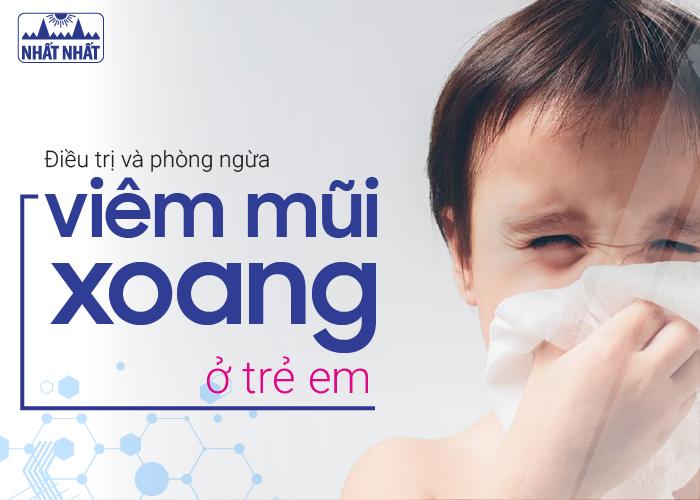 Điều trị và phòng ngừa viêm mũi xoang ở trẻ em
