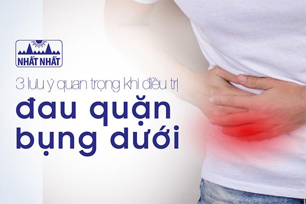 3 lưu ý quan trọng khi điều trị đau quặn bụng dưới do viêm đại tràng