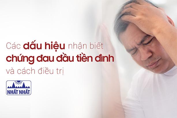 Các dấu hiệu nhận biết chứng đau đầu tiền đình và cách điều trị