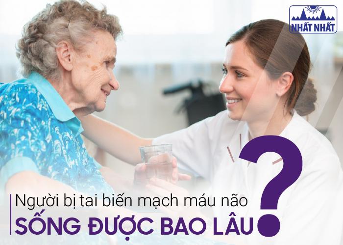 Người bị tai biến mạch máu não sống được bao lâu?