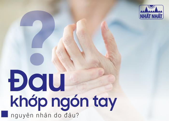 Đau khớp ngón tay: nguyên nhân do đâu?