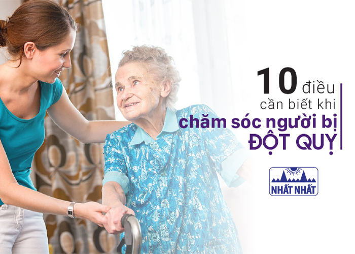 10 điều cần biết khi chăm sóc người bị đột quỵ