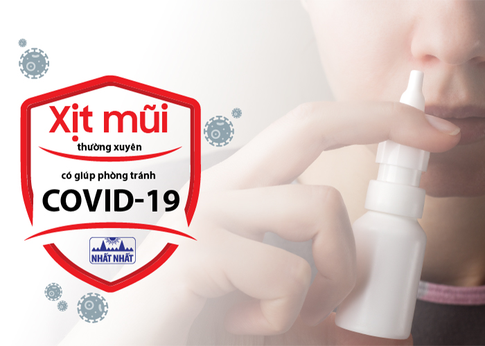 Xịt mũi thường xuyên có giúp phòng tránh Covid-19 không?