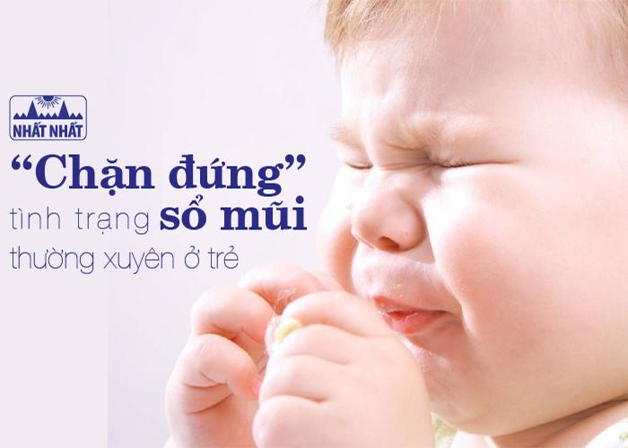 """""""Chặn đứng"""" tình trạng sổ mũi thường xuyên ở trẻ"""