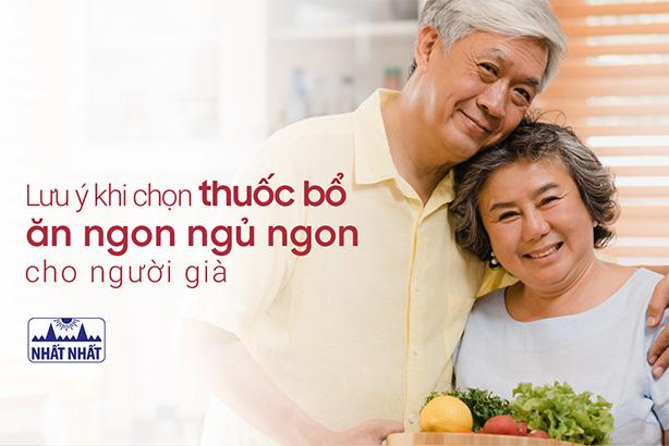 Lưu ý khi chọn thuốc bổ ăn ngon ngủ ngon cho người già