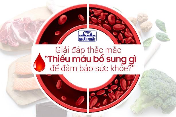 """Giải đáp thắc mắc """"Thiếu máu bổ sung gì để đảm bảo sức khỏe?"""""""